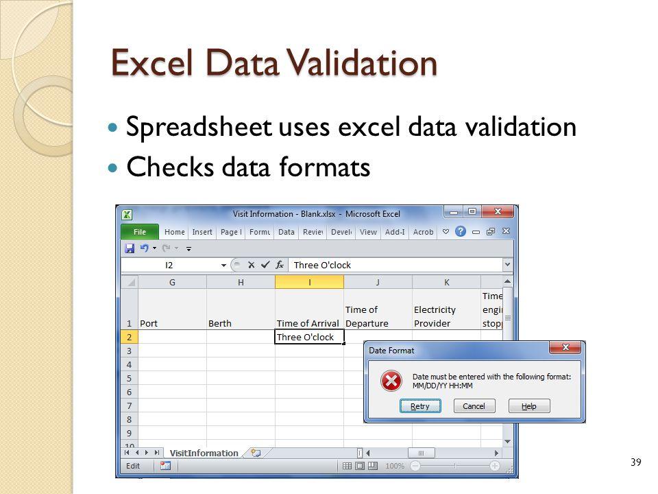 Excel Data Validation Spreadsheet uses excel data validation Checks data formats 39