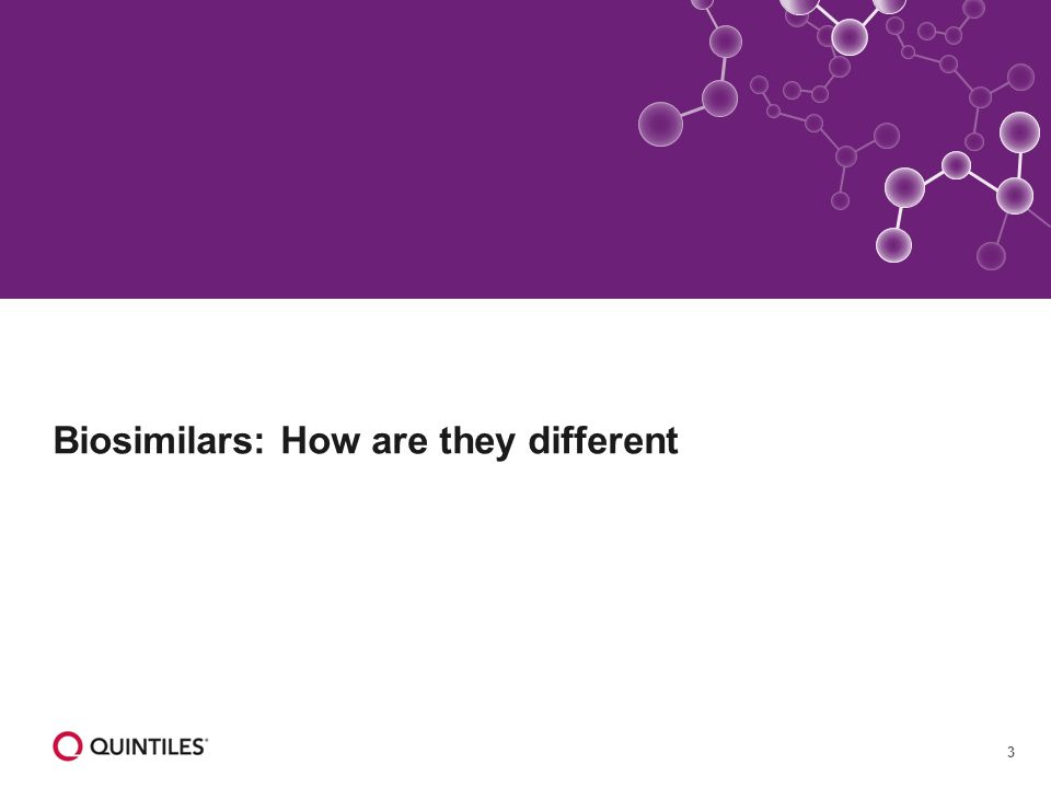 3 Biosimilars: How are they different