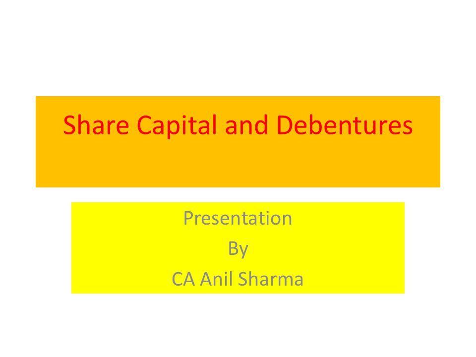 Share Capital and Debentures Chapter IV Sections 43 to 72 the Companies (Share Capital and Debentures) Rules, 2014.