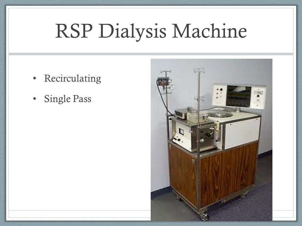 RSP Dialysis Machine Recirculating Single Pass