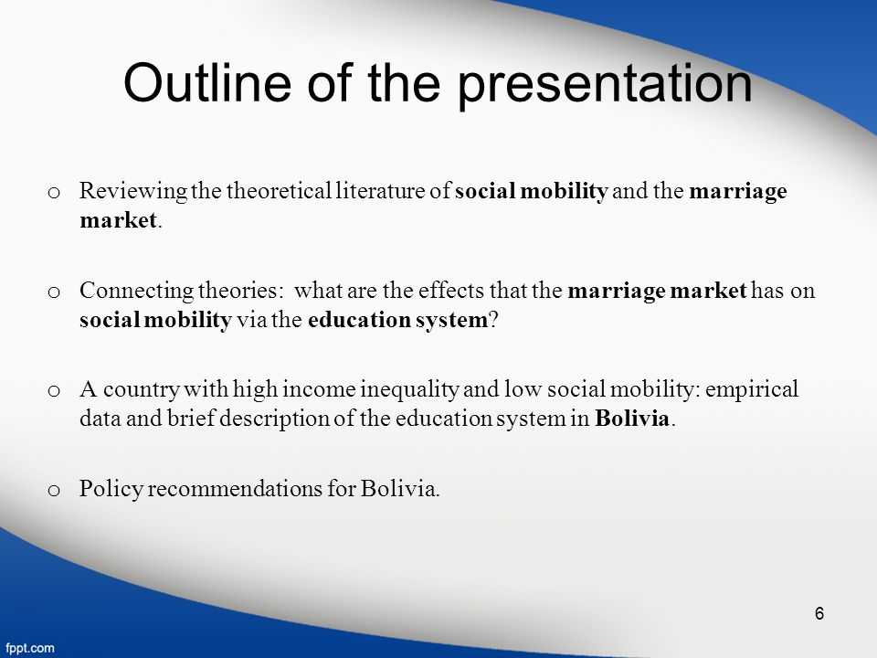 2. The Education System: explaining social mobility and the marriage market 7
