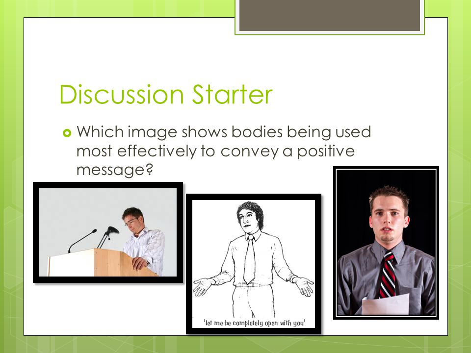 Discussion Starter  Which image shows bodies being used most effectively to convey a positive message