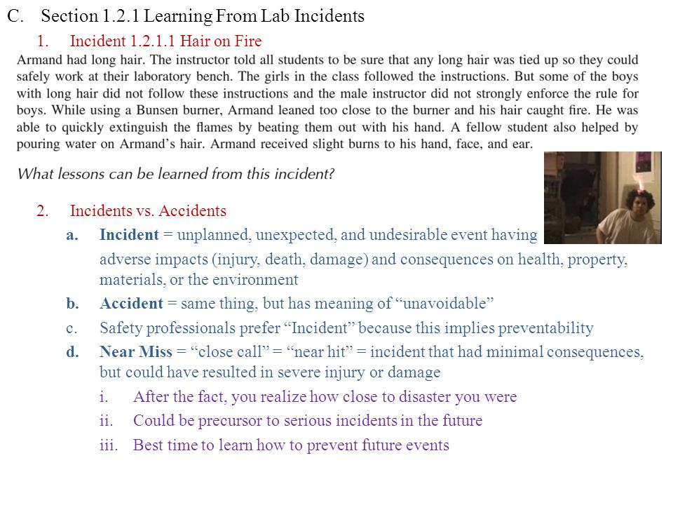 C.Section 1.2.1 Learning From Lab Incidents 1.Incident 1.2.1.1 Hair on Fire 2.Incidents vs.
