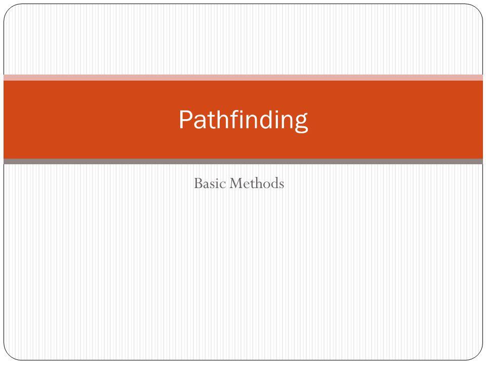 Basic Methods Pathfinding