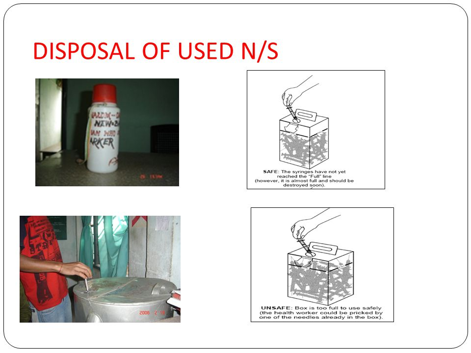 DISPOSAL OF USED N/S