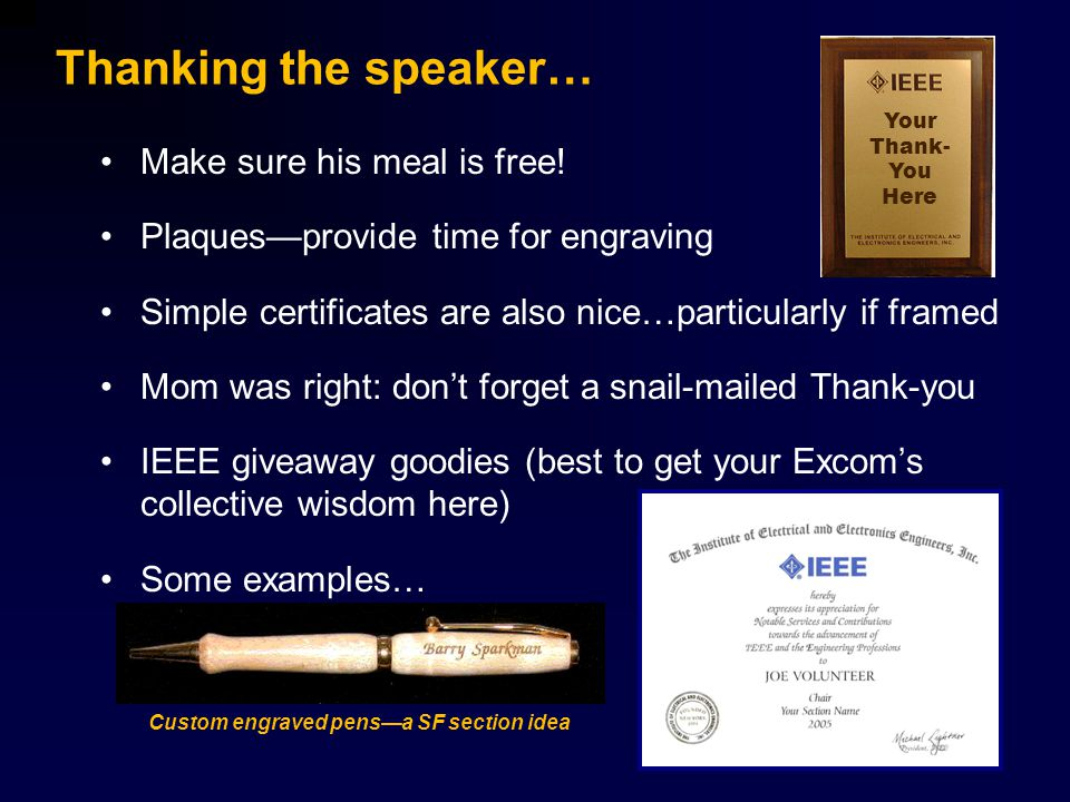 Thanking the speaker… Make sure his meal is free.