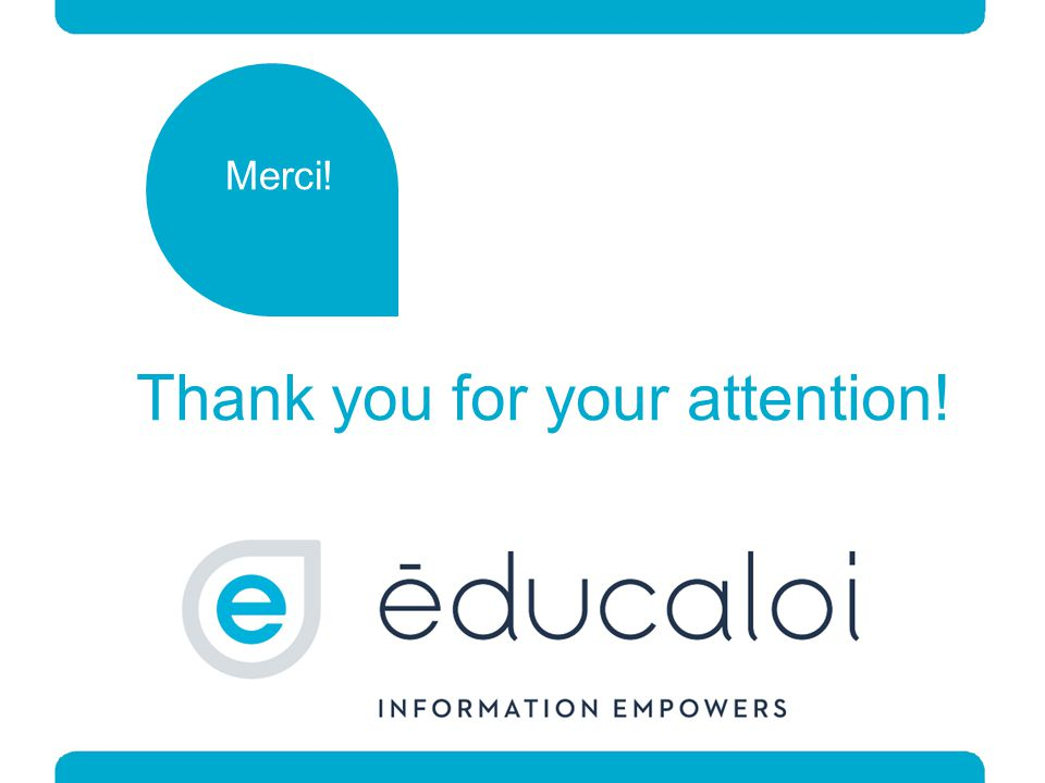 Thank you for your attention! Merci!