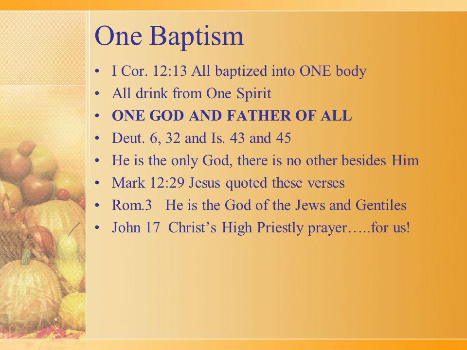 One Baptism I Cor.