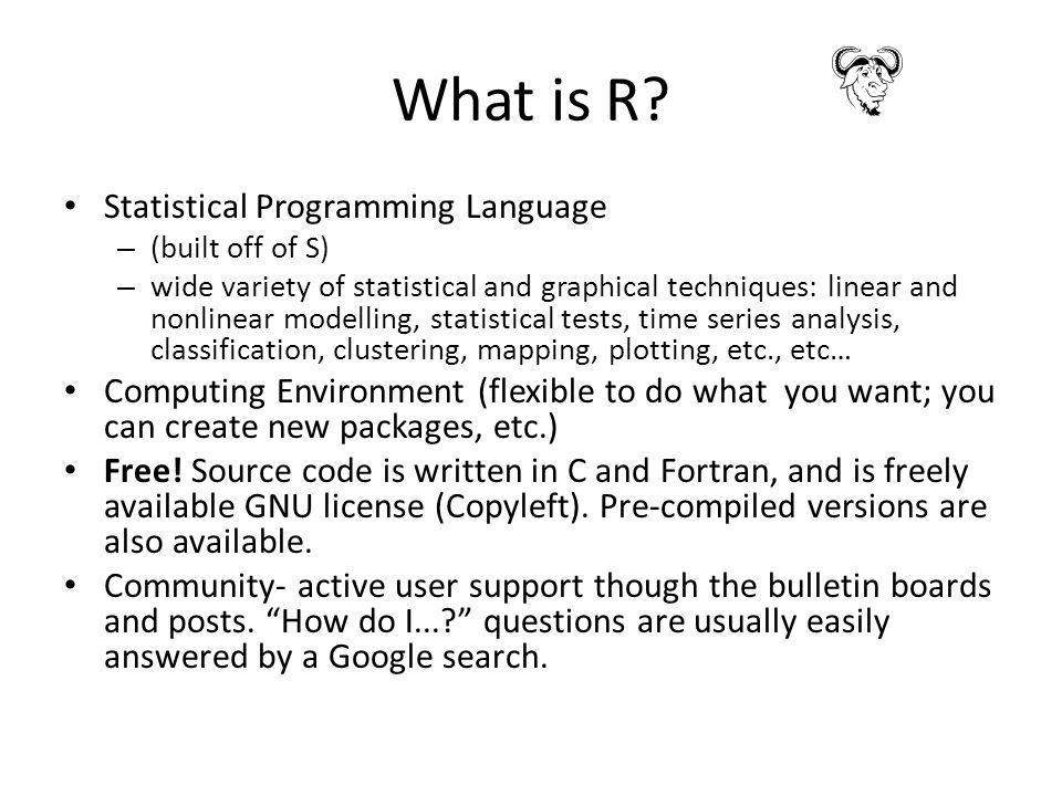 What is R.