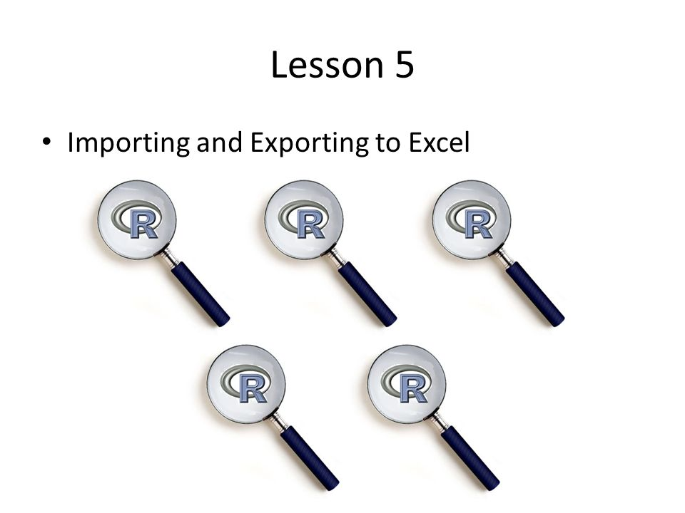 Lesson 5 Importing and Exporting to Excel