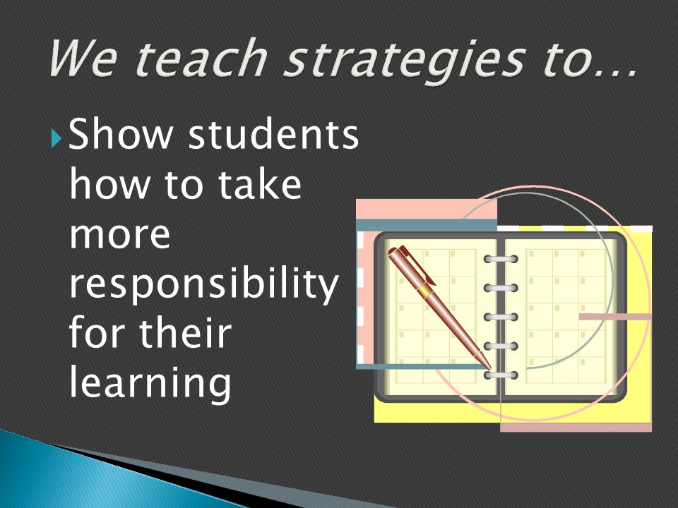  Show students how to take more responsibility for their learning