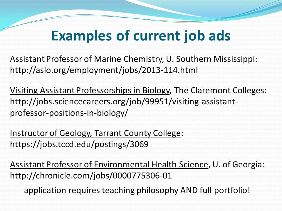 Examples of current job ads Assistant Professor of Marine Chemistry, U.
