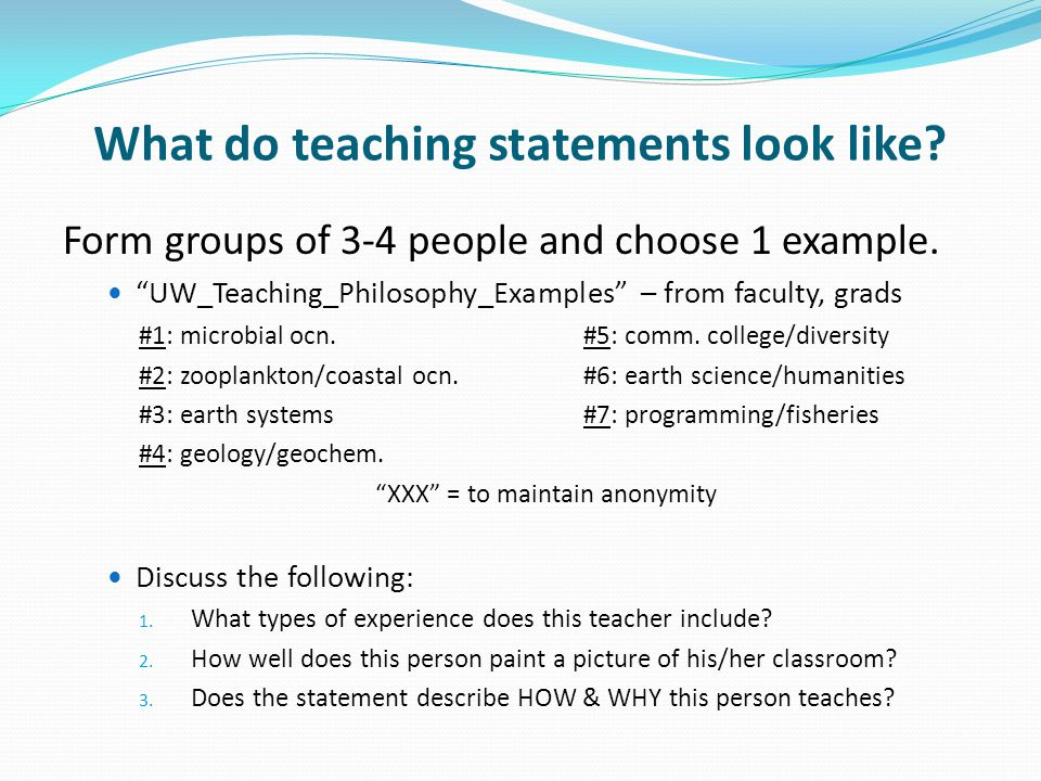 What do teaching statements look like. Form groups of 3-4 people and choose 1 example.