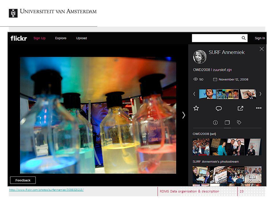RDMS Data organisation & description23 http://www.flickr.com/photos/surfannemiek/3038325213/