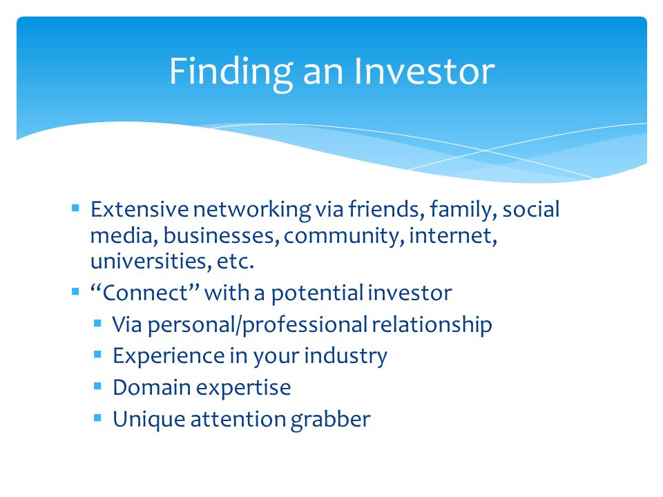  Extensive networking via friends, family, social media, businesses, community, internet, universities, etc.