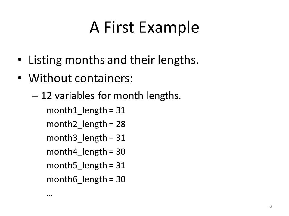 A First Example Listing months and their lengths.