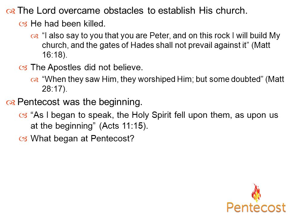  Forgiveness did come before Pentecost.