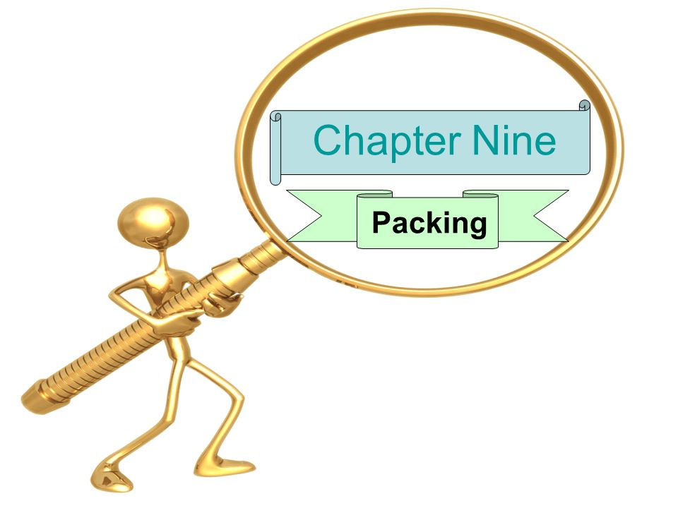 Chapter Nine Packing