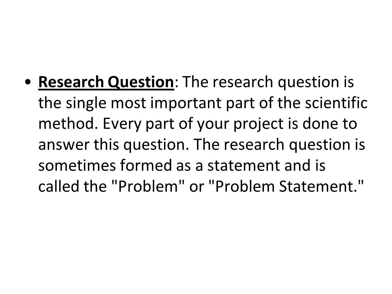 Hypothesis: The hypothesis is an educated guess, formed as a statement, that you propose to be the answer to the research question.