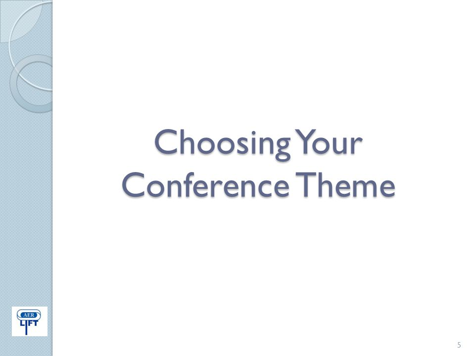 Choosing Your Conference Theme 5