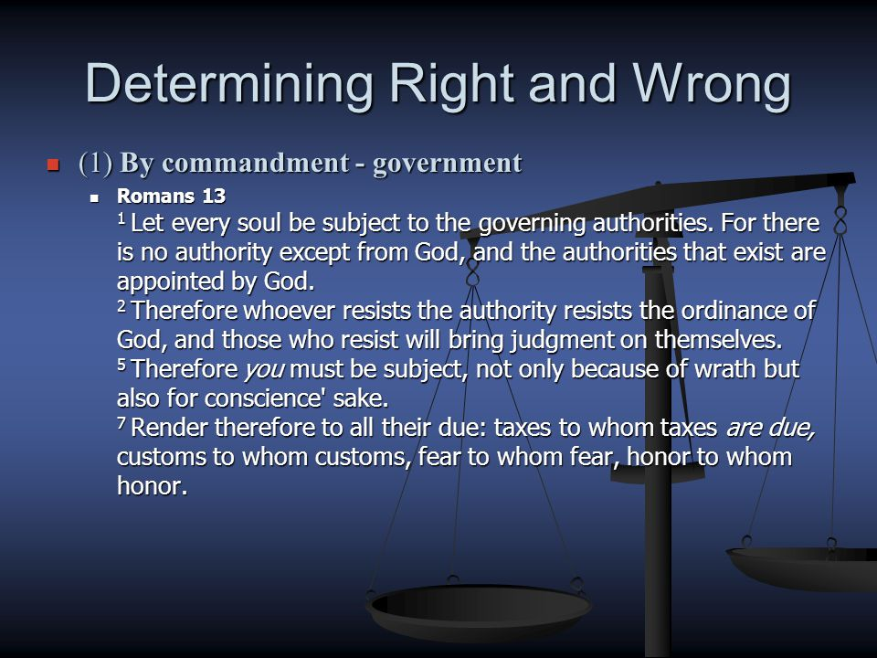 Determining Right and Wrong (1) By commandment – social sins (1) By commandment – social sins Eph.