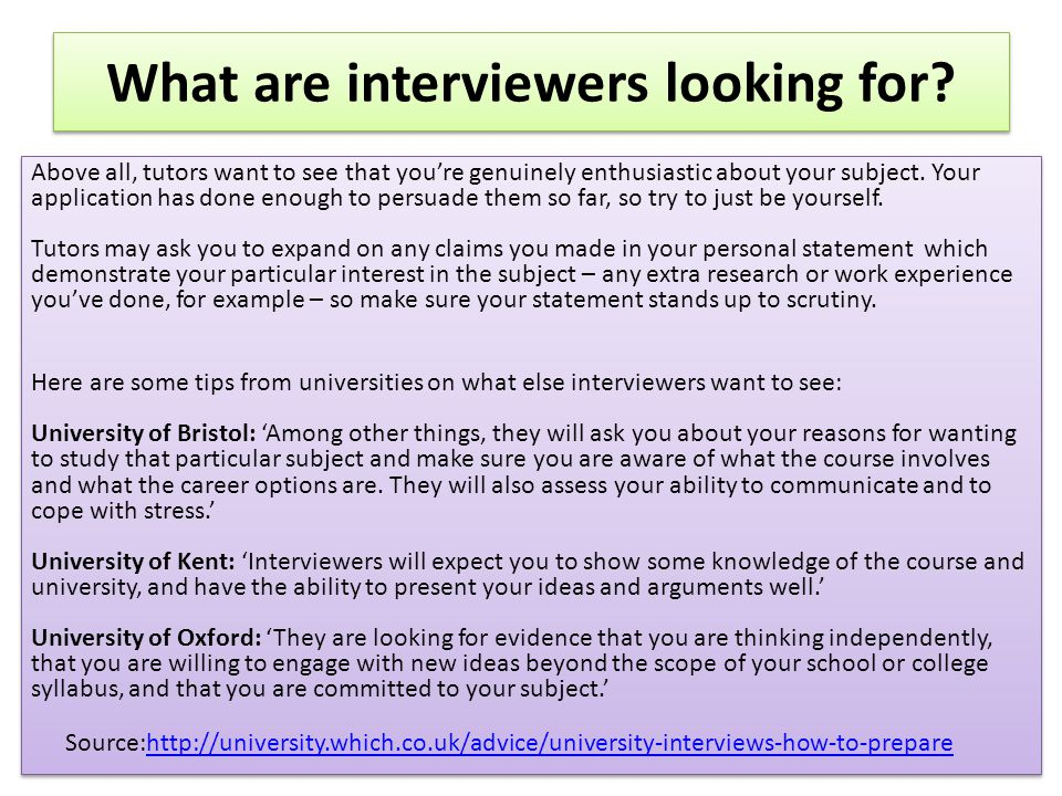 What are interviewers looking for.