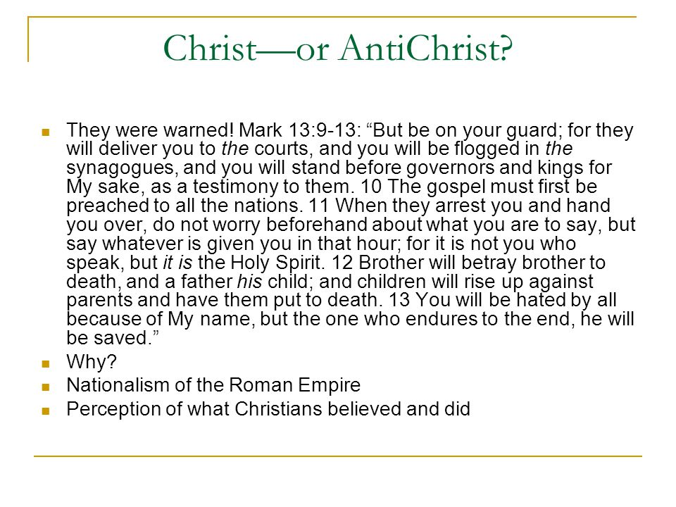 Christ—or AntiChrist.They were warned.