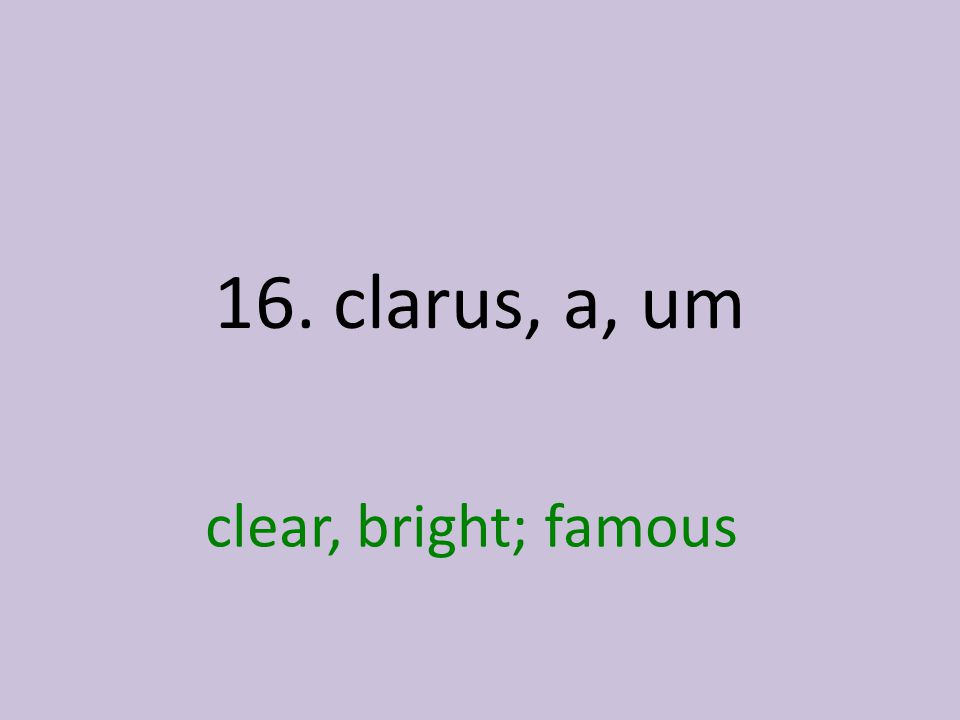 clear, bright; famous