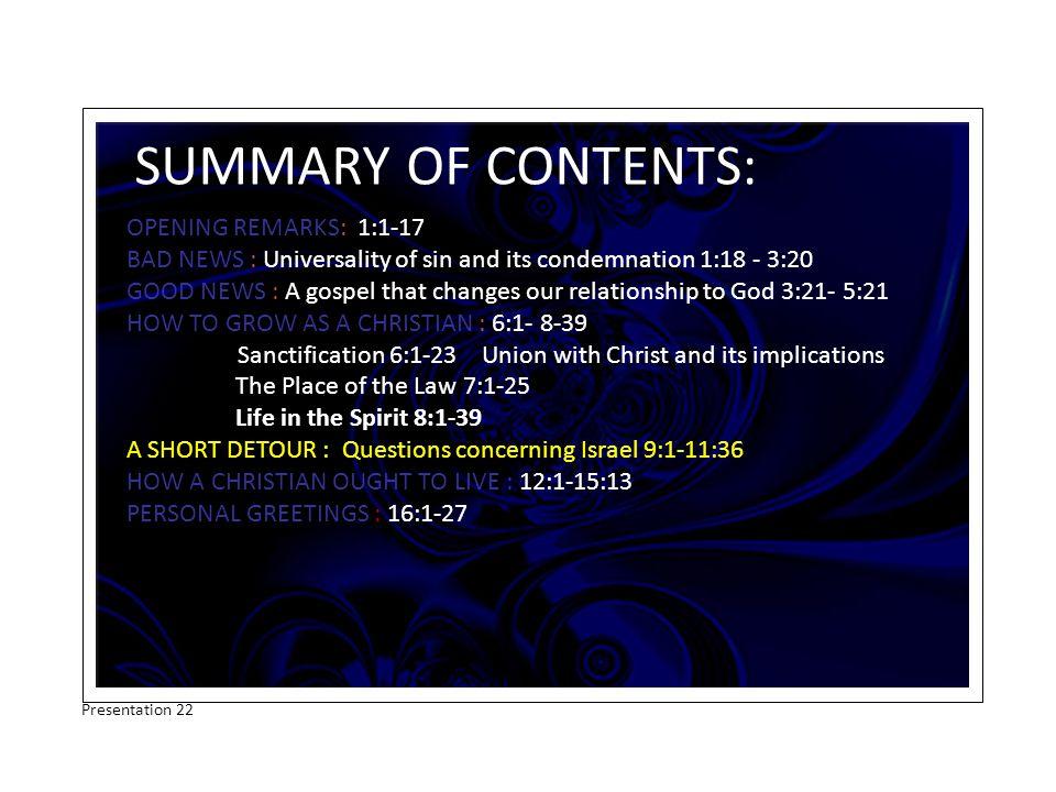 Studies in Romans QUESTIONS CONCERNING ISRAEL Chap 9v1-11v36 Presentation 22