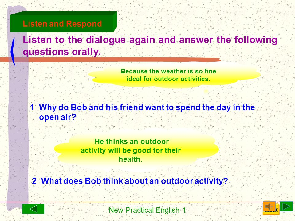 New Practical English 1 Bob: How about a bicycle ride to the lake area.