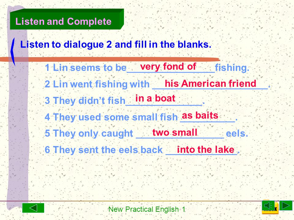 New Practical English 1 7What does Bob's last question imply? Bob also wants to fish in the lake. Listen and Respond
