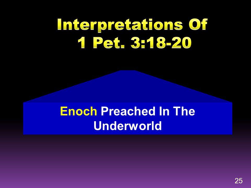 25 Enoch Preached In The Underworld