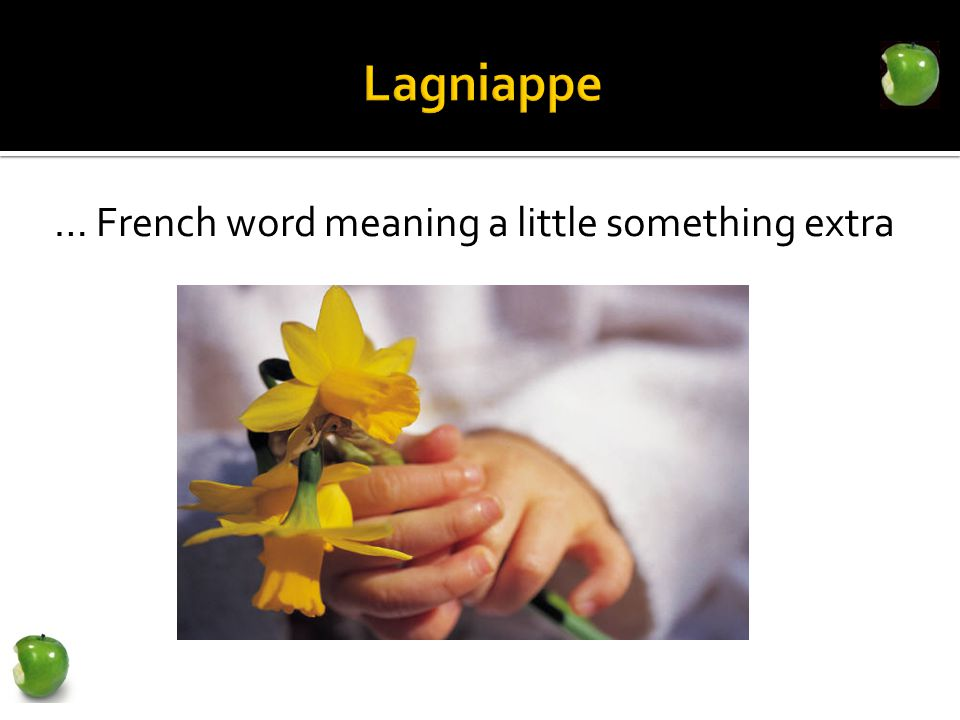 … French word meaning a little something extra