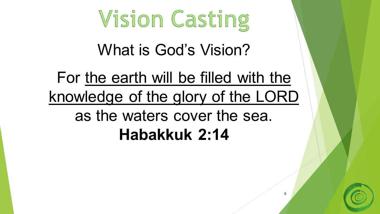 8 What is God's Vision.