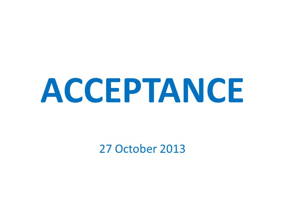 ACCEPTANCE 27 October 2013