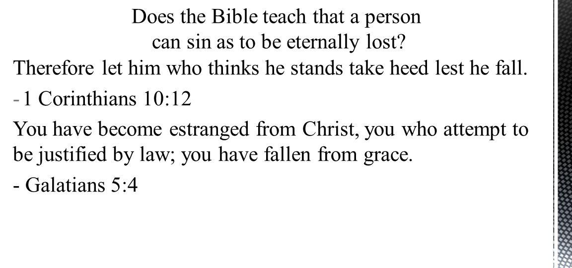 1.Demas 2.Followers of Christ (John 6:64-67) 3.Ananias & Sapphira