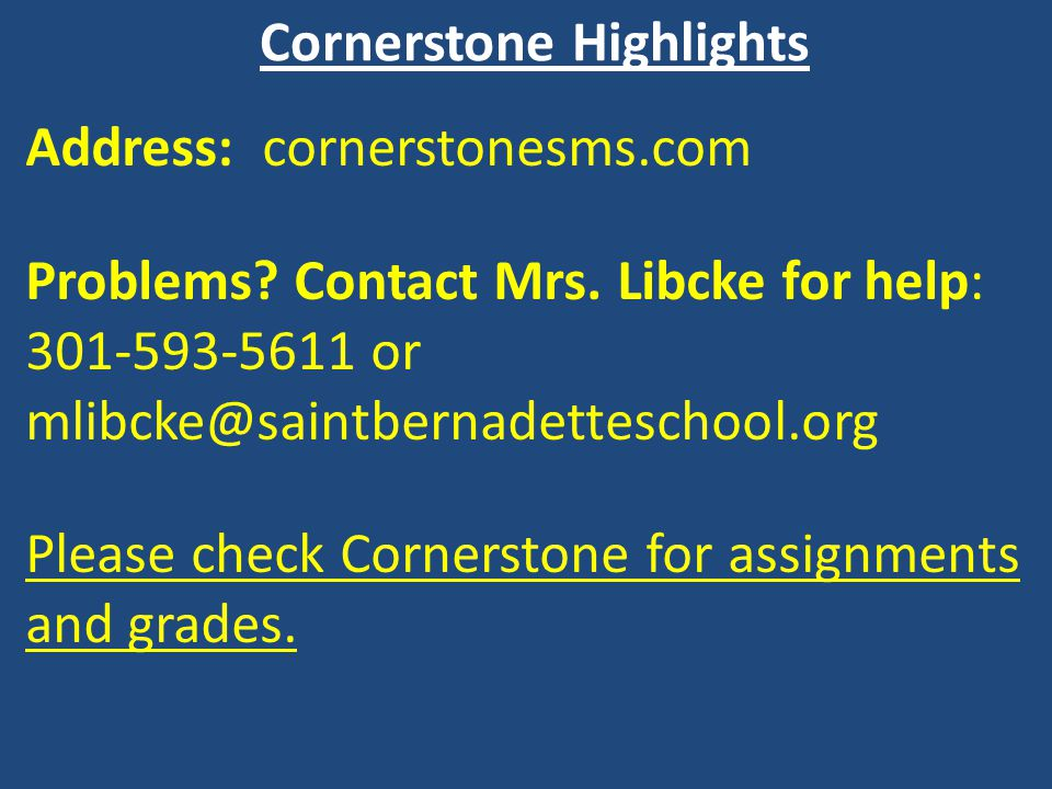 Cornerstone Highlights Address: cornerstonesms.com Problems.