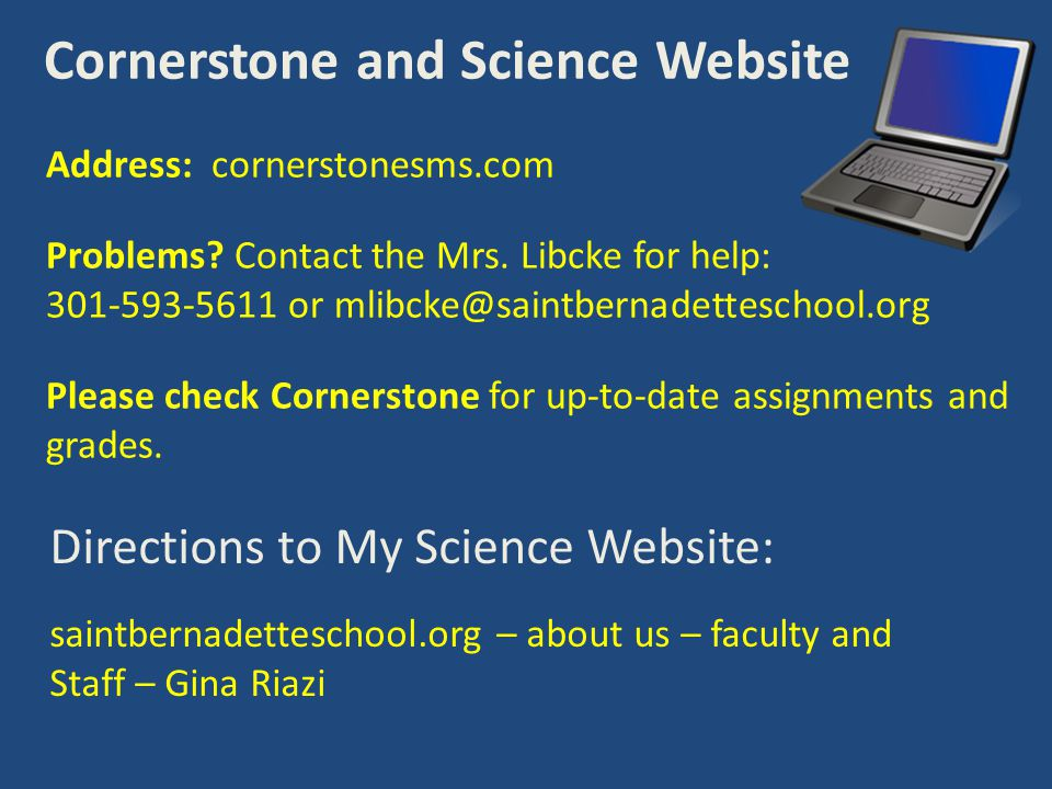 Cornerstone and Science Website Address: cornerstonesms.com Problems.