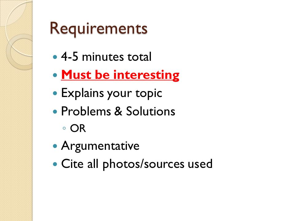 Tips No more than five bullet points per slide Don't write out full sentences.