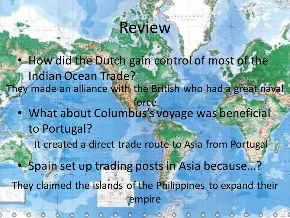 Review How did the Dutch gain control of most of the Indian Ocean Trade.