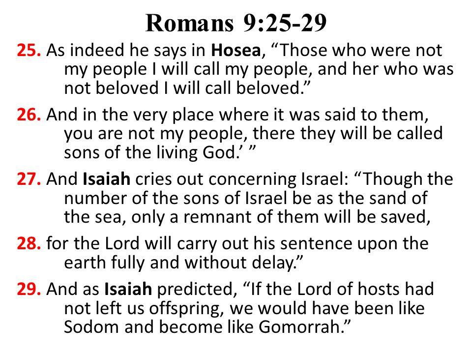 Romans 9:25-29 25.