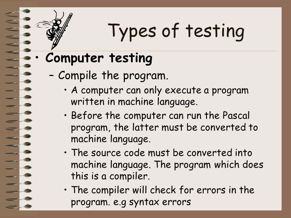 Assembler The assembler translates mnemonic type instruction to machine code.