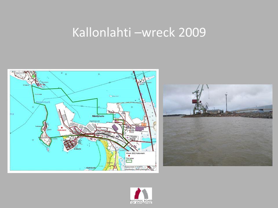 Kallonlahti –wreck 2009