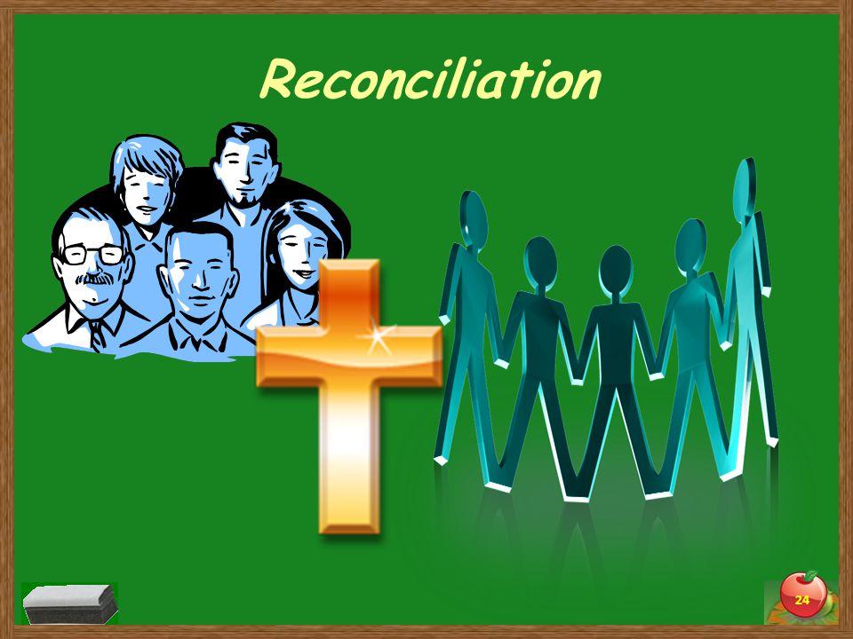 Reconciliation 24