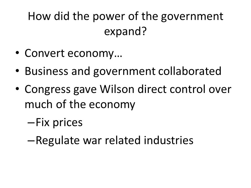 How did the power of the government expand.