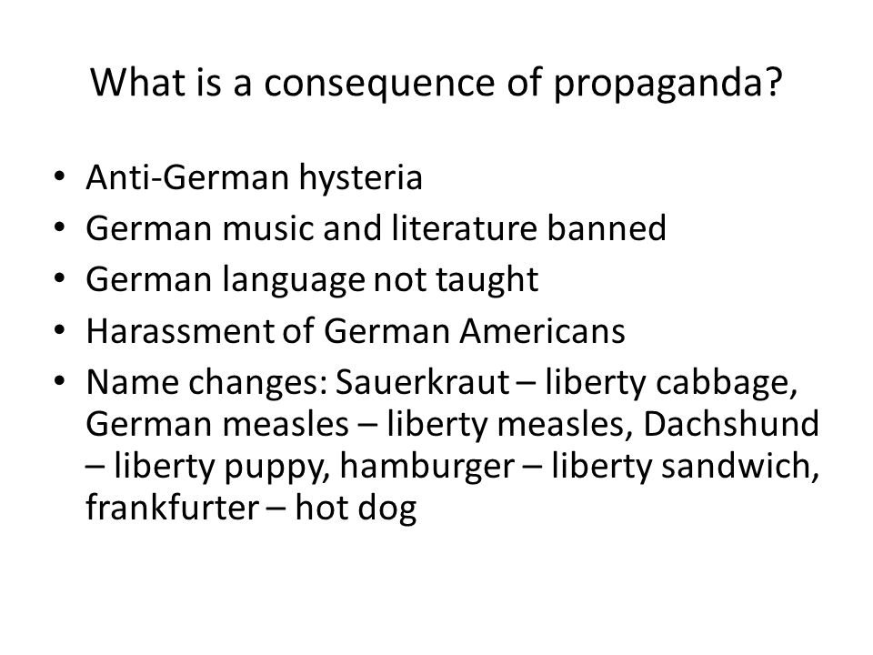 What is a consequence of propaganda.