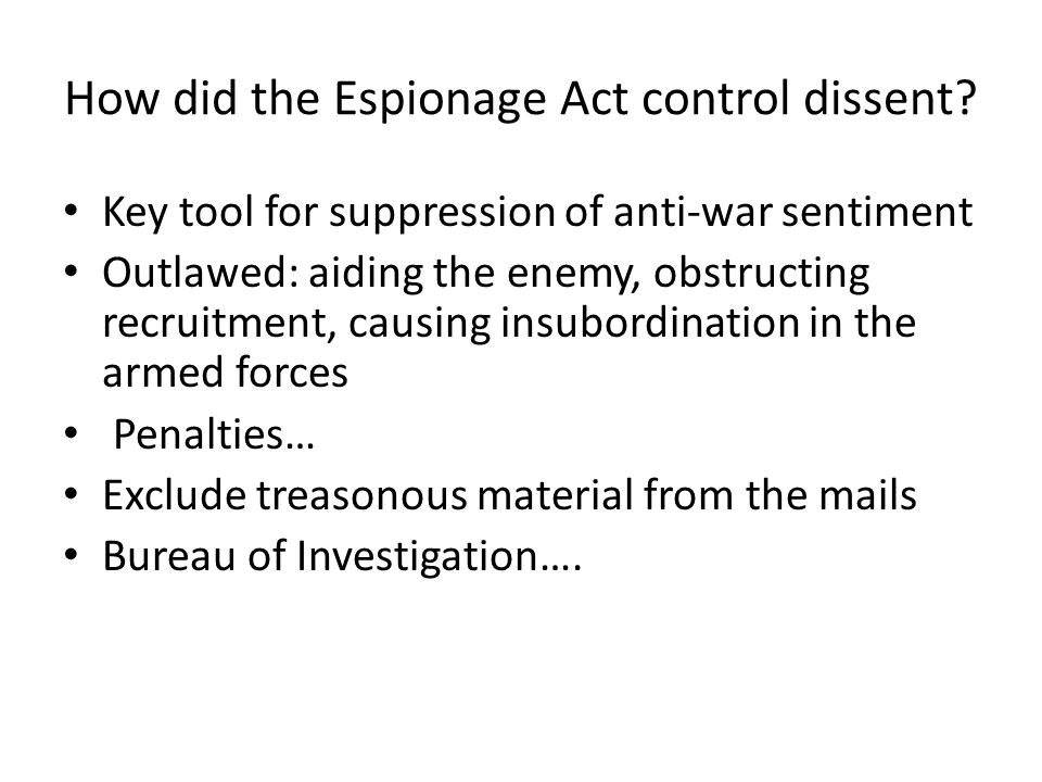 How did the Espionage Act control dissent.