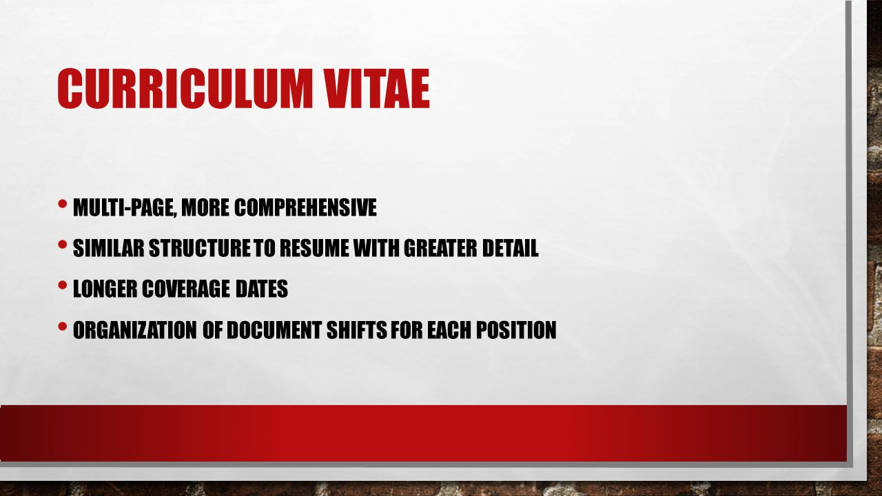 CURRICULUM VITAE MULTI-PAGE, MORE COMPREHENSIVE SIMILAR STRUCTURE TO RESUME WITH GREATER DETAIL LONGER COVERAGE DATES ORGANIZATION OF DOCUMENT SHIFTS FOR EACH POSITION