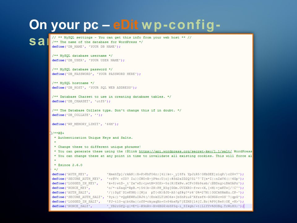On your pc – eDit wp-config- sample.php