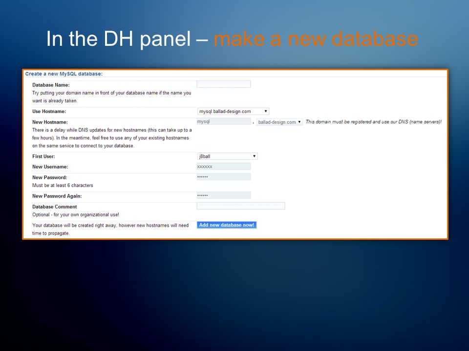 In the DH panel – make a new database